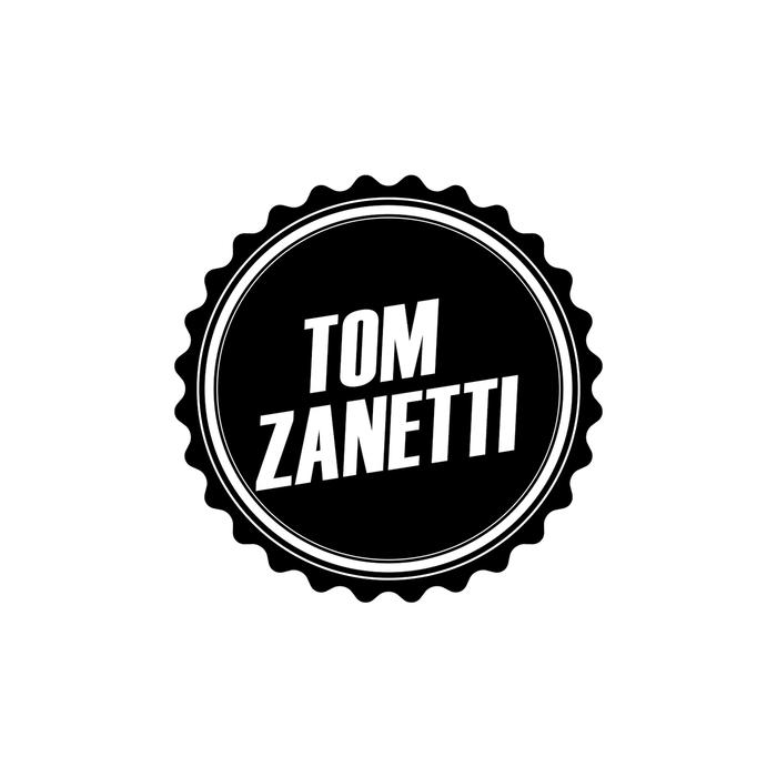 TOM ZANETTI - You Want Me