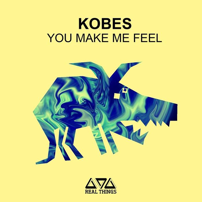 KOBES - You Make Feel