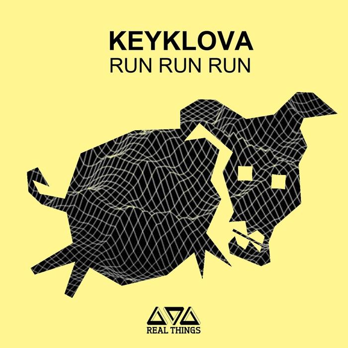 KEYKLOVA - Run Run Run
