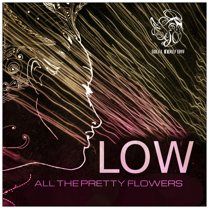 ALL THE PRETTY FLOWERS - LOW