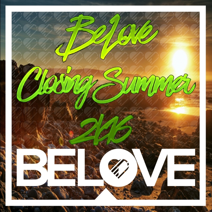 VARIOUS - BeLove Closing Summer 2k16