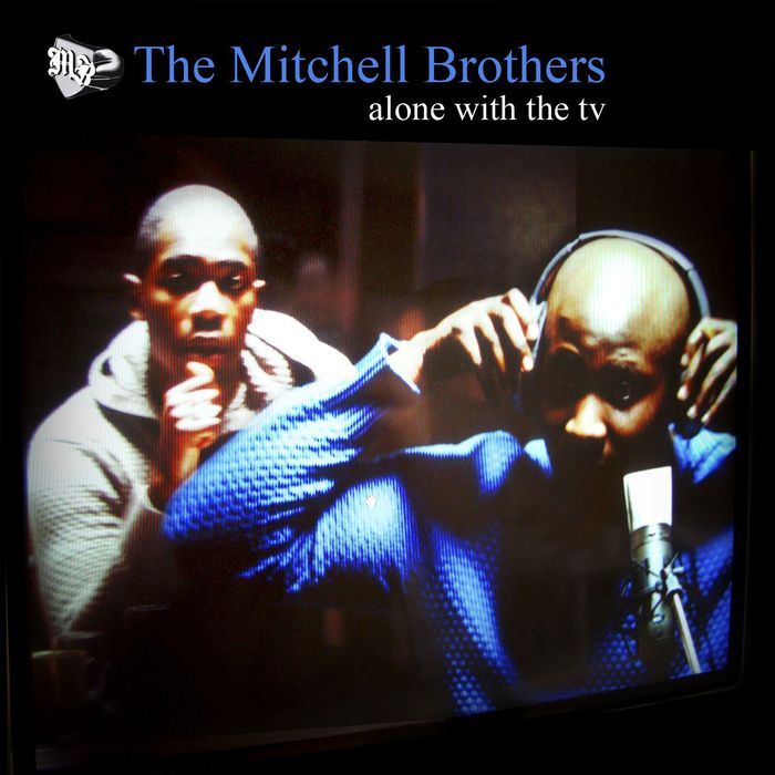 THE MITCHELL BROTHERS - Alone With The TV (CD1)
