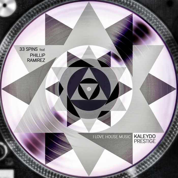 33 SPINS feat PHILLIP RAMIREZ - I Love House Music