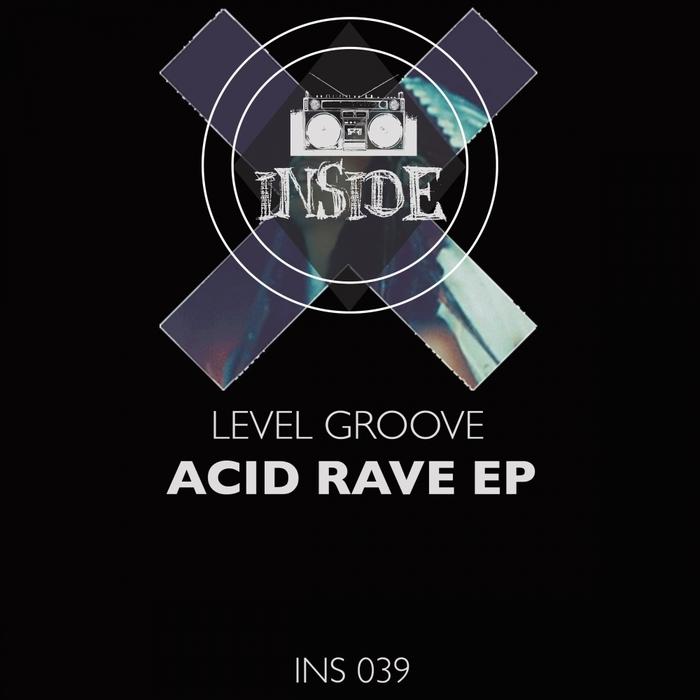 LEVEL GROOVE - Acid Rave EP