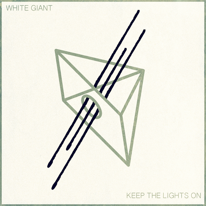 WHITE GIANT - Keep The Lights On