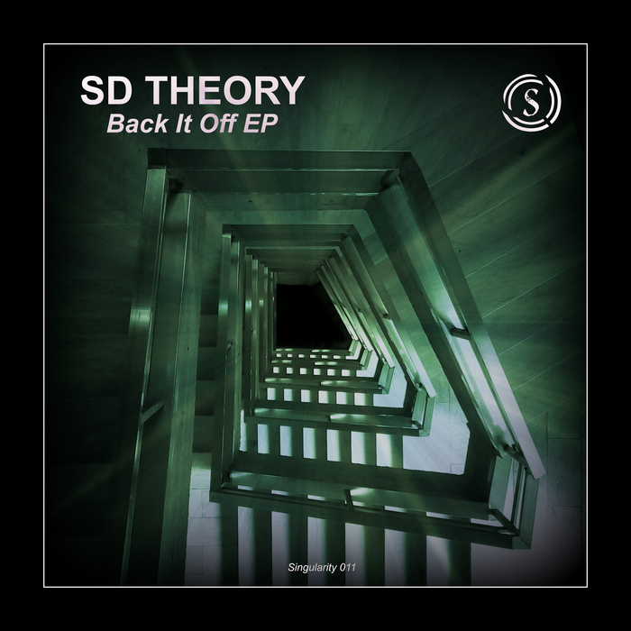 SD-THEORY - Back It Off EP