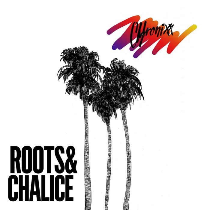 Roots & Chalice by Chronixx on MP3, WAV, FLAC, AIFF & ALAC at Juno