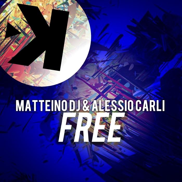 ALESSIO CARLI/MATTEINO DJ - Free