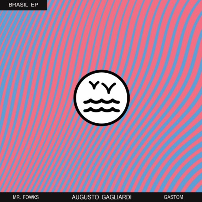 AUGUSTO GAGLIARDI/MR FOWKS/GASTOM - Brasil EP