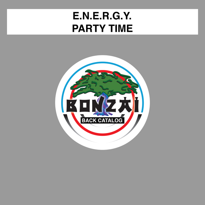 E.N.E.R.G.Y - Party Time