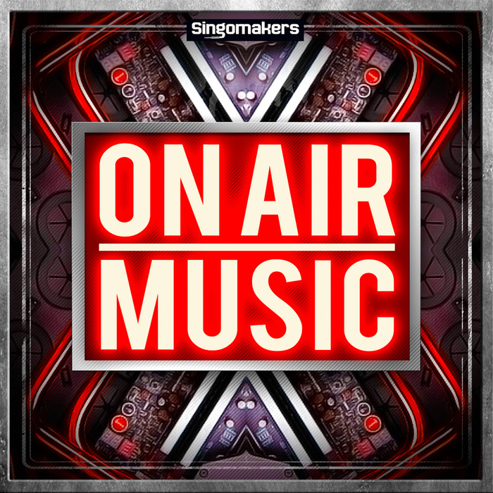 SINGOMAKERS - On Air Music (Sample Pack WAV/APPLE/LIVE/REASON)