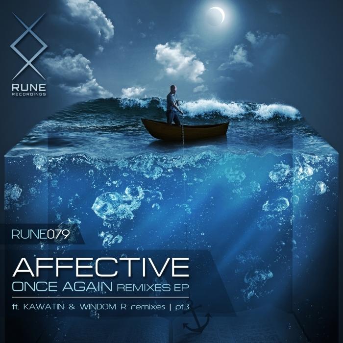 AFFECTIVE - Once Again Remixes Pt 3 EP