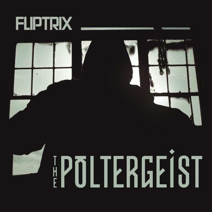 FLIPTRIX - The Poltergeist