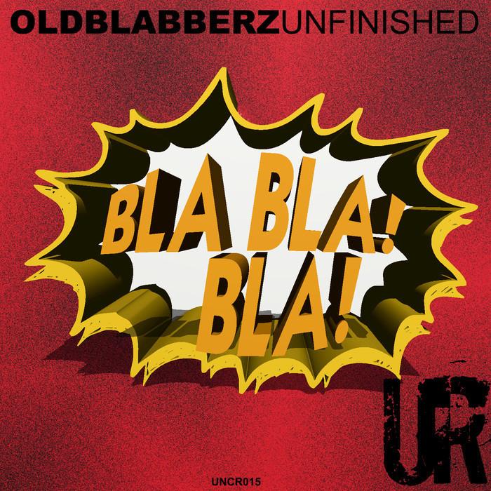 OLDBLABBERZ/JOSE UCEDA - Unfinished