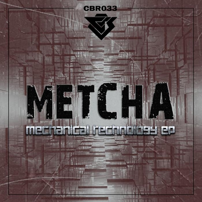 METCHA - Mechanical Technology EP