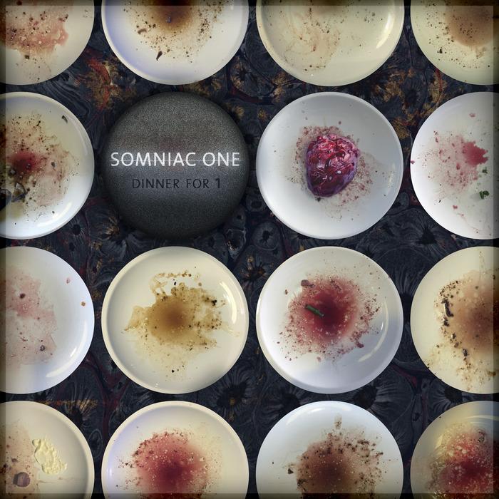 SOMNIAC ONE - Dinner For 1