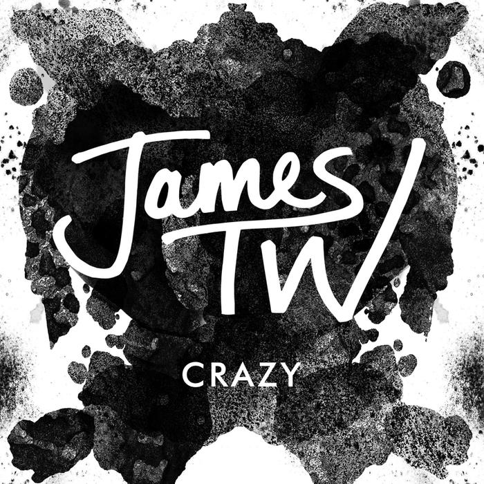 JAMES TW - Crazy