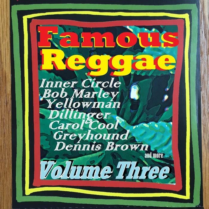 VARIOUS - Famous Reggae - Volume Three
