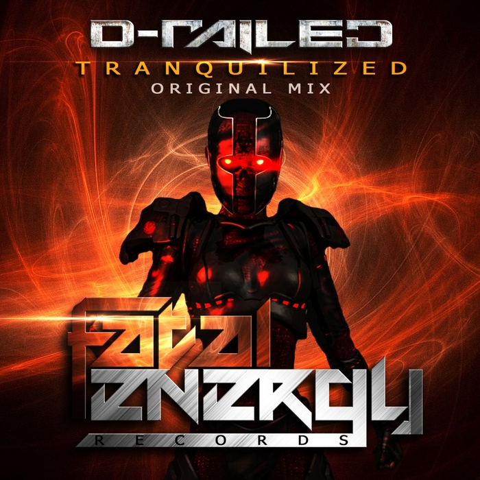 D-RAILED - Tranquilized