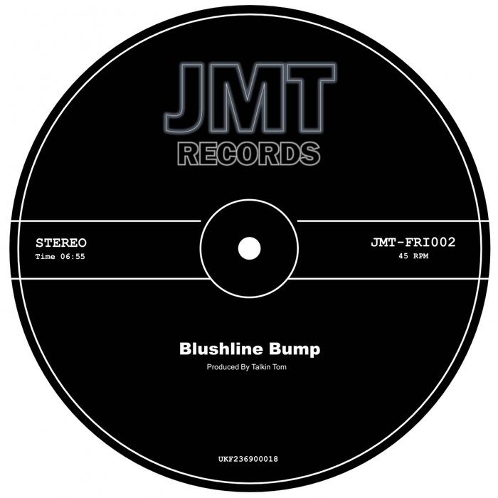 TALKIN TOM - Blushline Bump