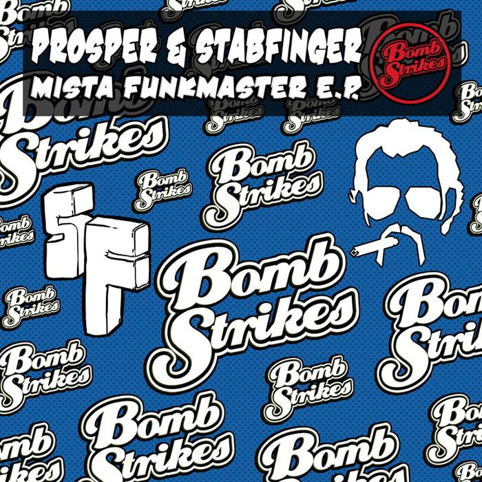 PROSPER & STABFINGER - Mista Funkmaster EP