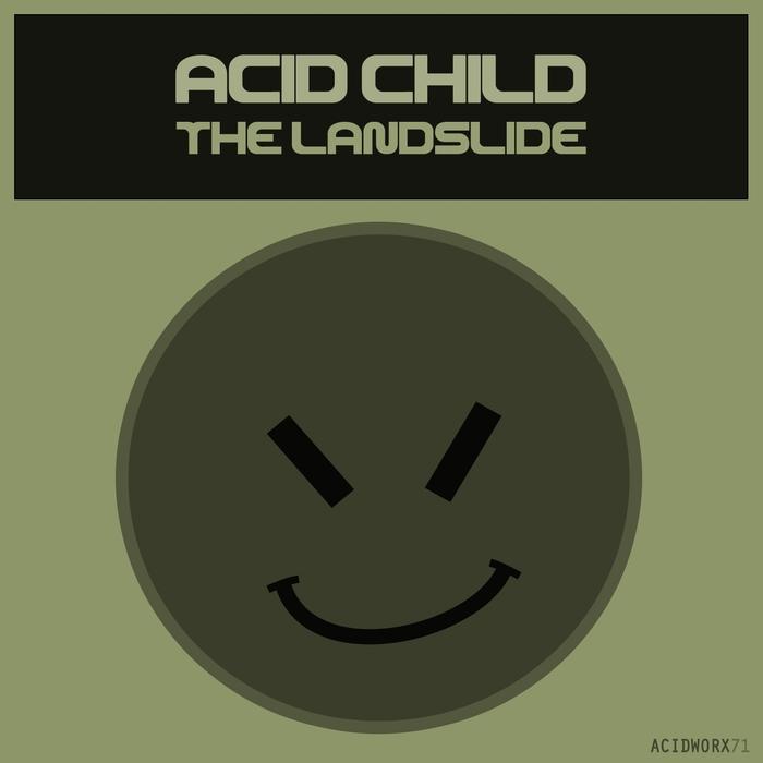 ACID CHILD - The Landslide