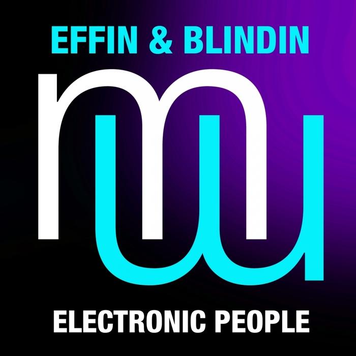 EFFIN & BLINDIN - Electronic People