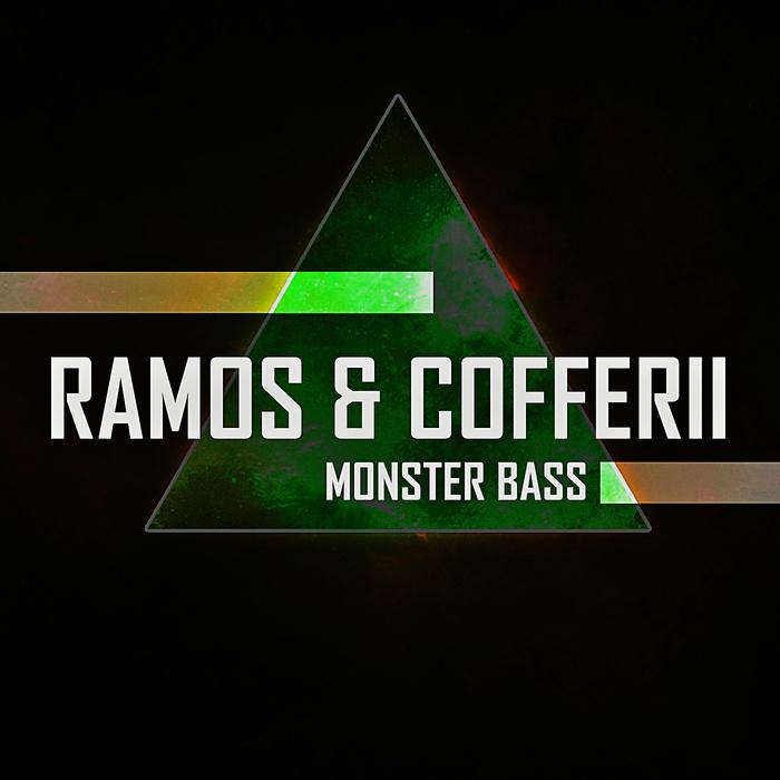 RAMOS & COFFERII - Monster Bass