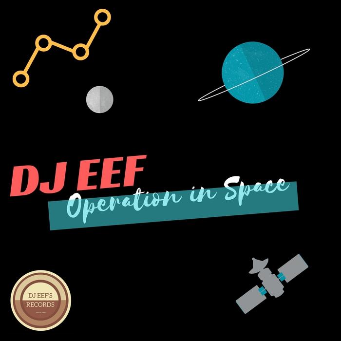 DJ EEF - Operation In Space
