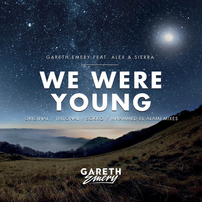 GARETH EMERY feat ALEX & SIERRA - We Were Young