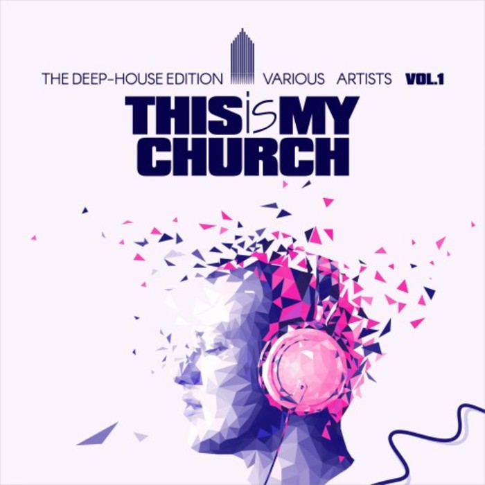 VARIOUS - This Is My Church Vol 1 (The Deep-House Edition)