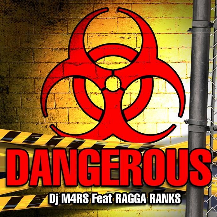 DJ M4RS feat RAGGA RANKS - Dangerous