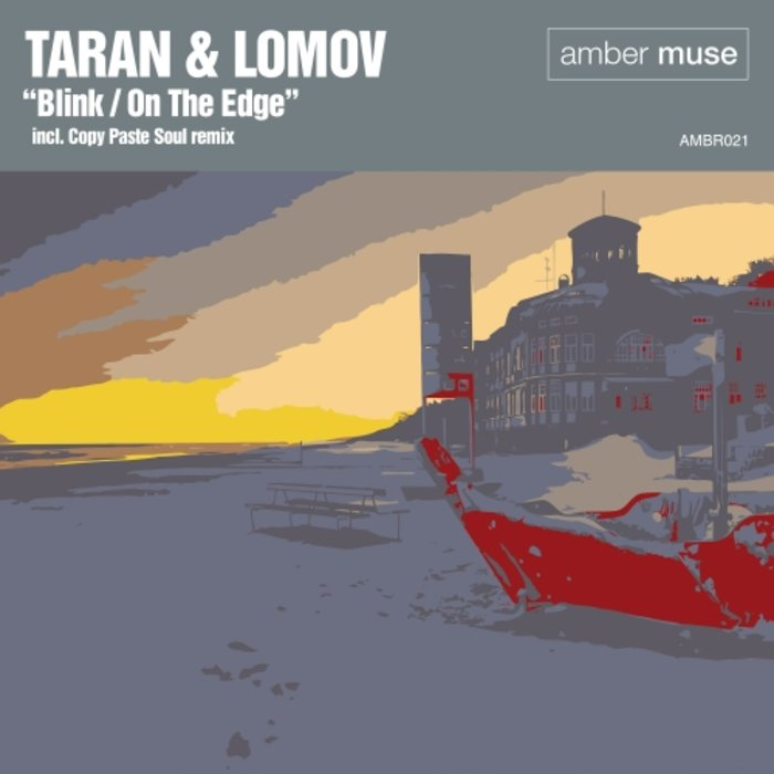 TARAN & LOMOV - Blink / On The Edge