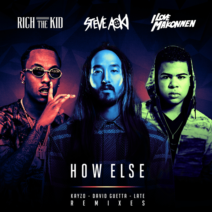 STEVE AOKI - How Else (Remixes)