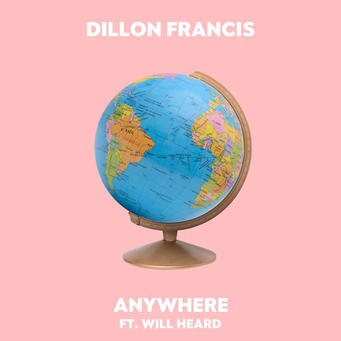 DILLON FRANCIS - Anywhere