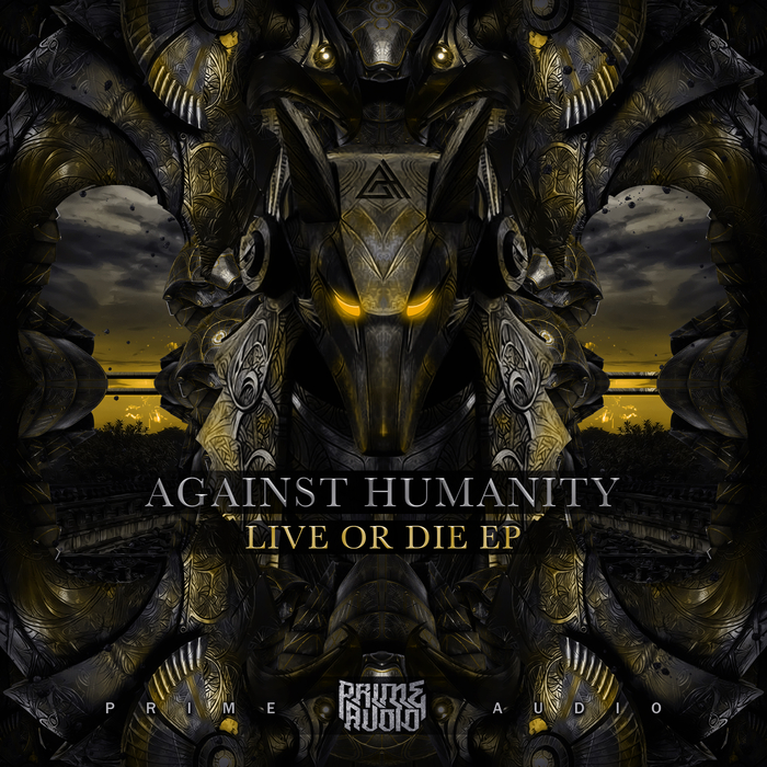 AGAINST HUMANITY - Live Or Die