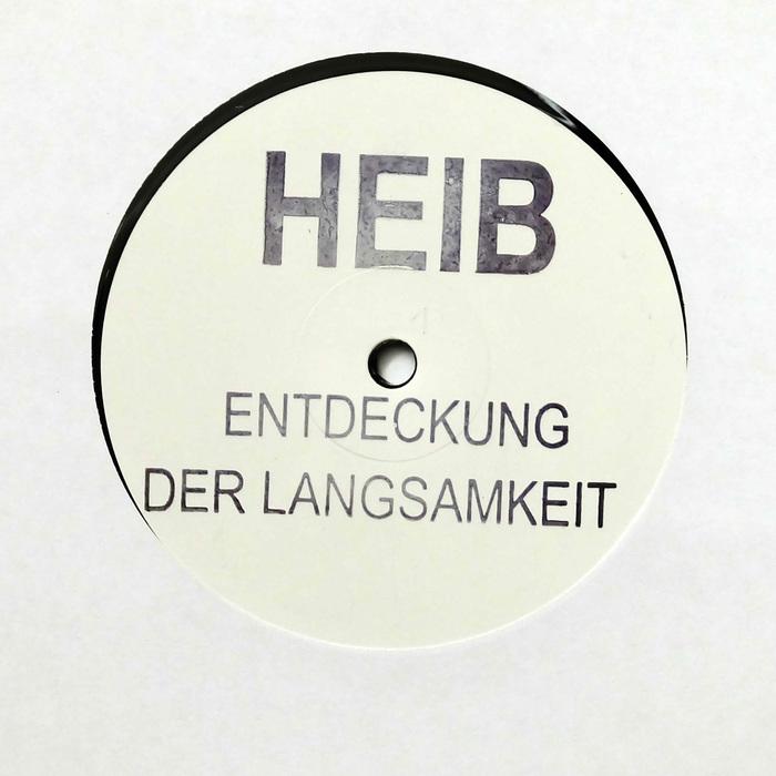 HEIB - Entdeckung Der Langsamkeit