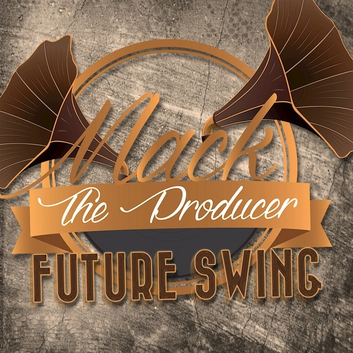 MACK THE PRODUCER - Future Swing