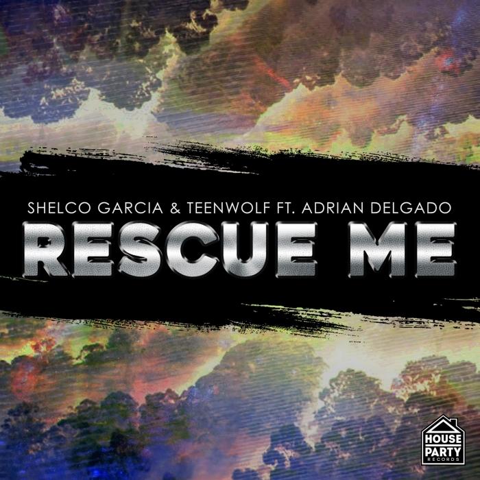 SHELCO GARCIA & TEENWOLF - Rescue Me