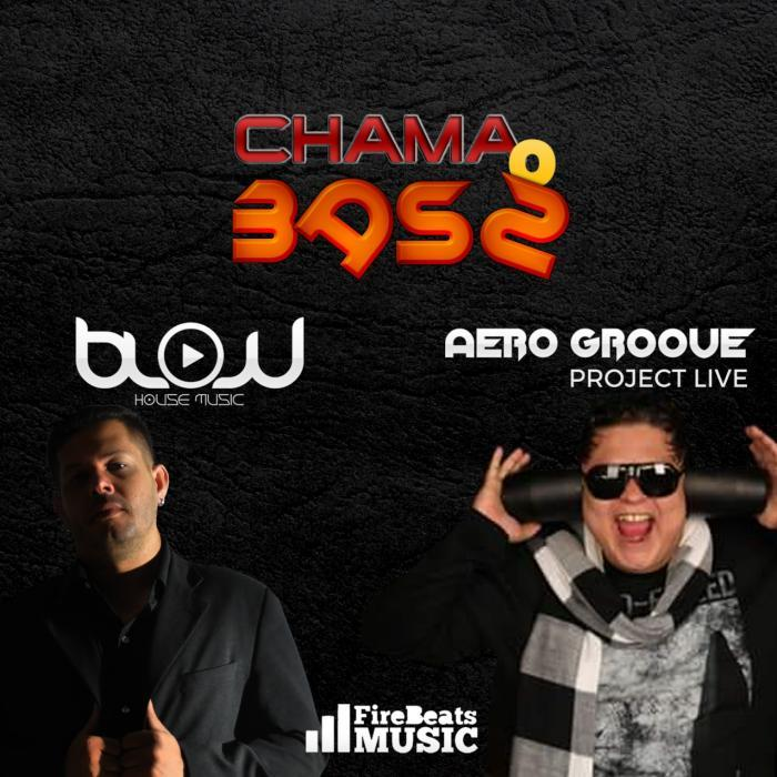 Chama o bass by aero groove blow house music on mp3 wav for Groove house music