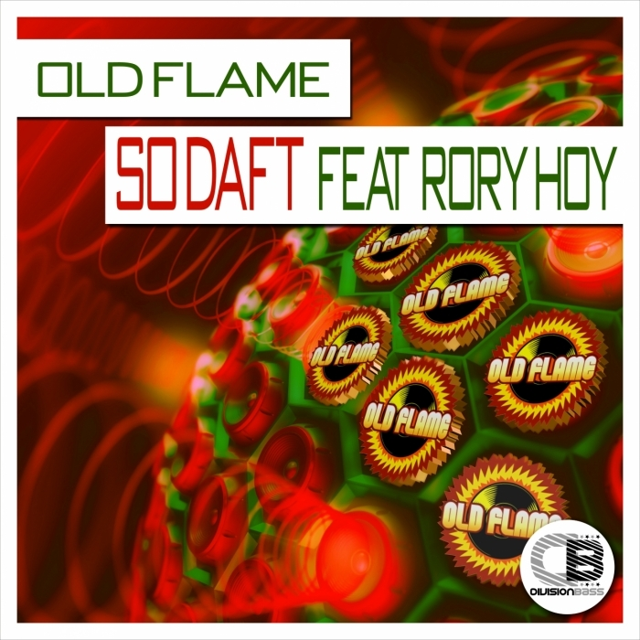 OLD FLAME - So Daft