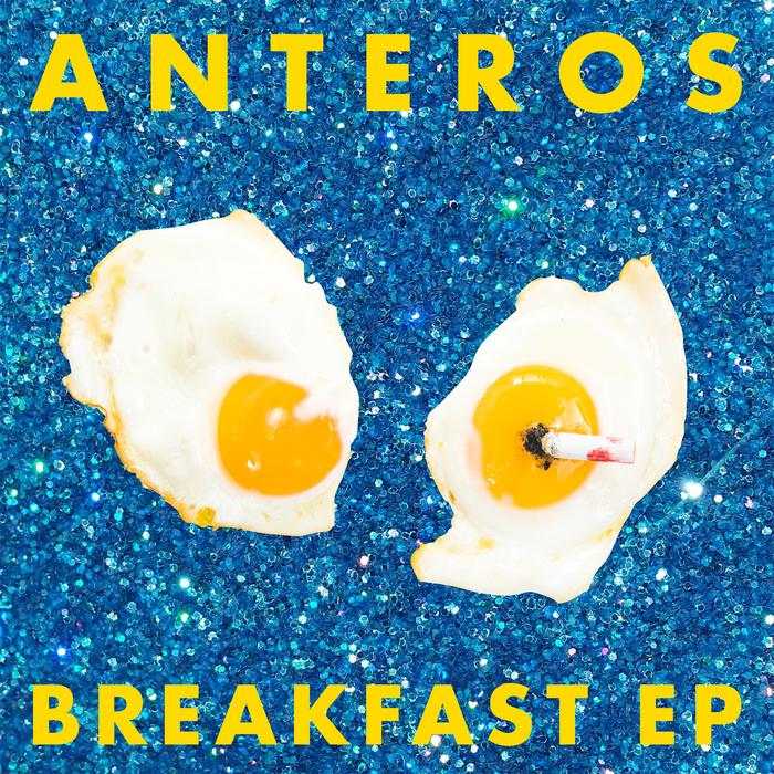 ANTEROS - Breakfast EP