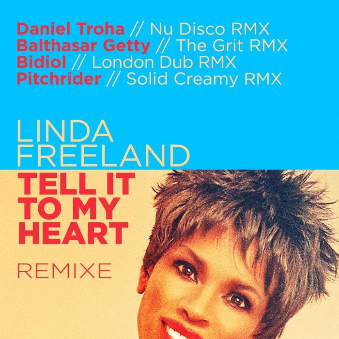 LINDA FREELAND - Tell It To My Heart (Remixe)