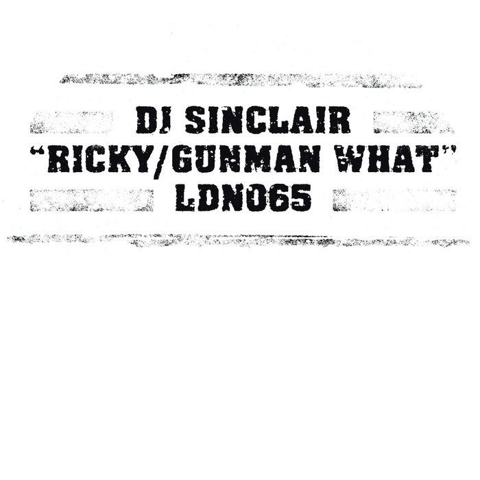 DJ SINCLAIR - Ricky/Gunman What