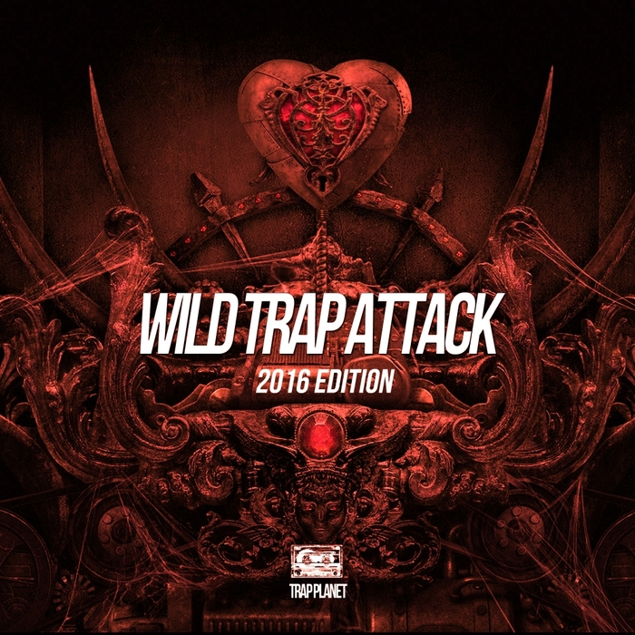 VARIOUS - Wild Trap Attack 2016 Edition
