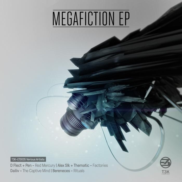 D FLECT & PEN/ALEX SLK & THEMATIC/DAILIV/BERENECES - Megafiction EP