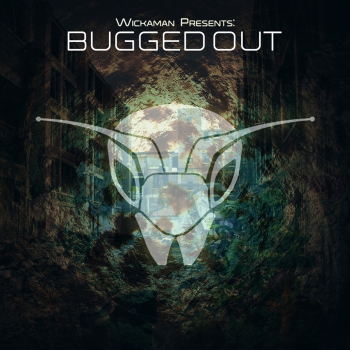VARIOUS - Wickaman Presents Bugged Out