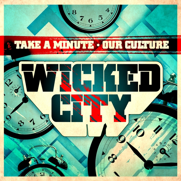 WICKED CITY - Take A Minute