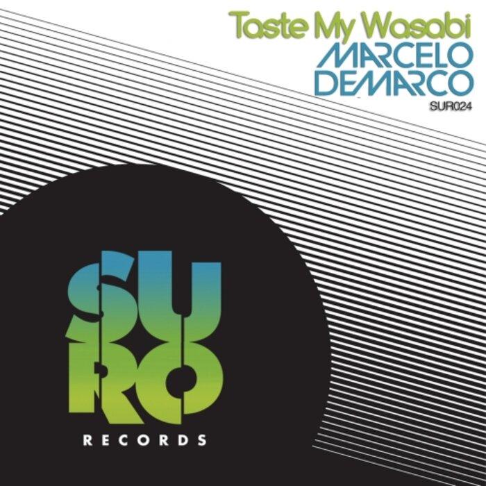 MARCELO DEMARCO - Taste My Wasabi