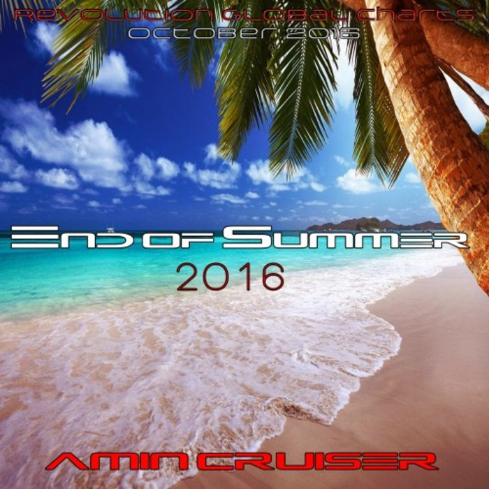AMIN CRUISER - End Of Summer 2016